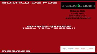Ronald de Foe - Gunslinger (Original Mix)  [Music En Route]