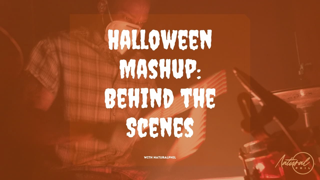 NaturalPHIL Behind the Scenes: Creating the Halloween Mashup Video