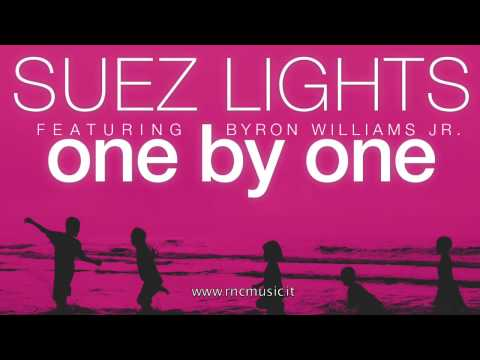 "SUEZ LIGHT - ""One By one"" feat. Byron Williams Jr"
