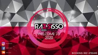 דיג'יי רז סיסו - סט הלהיטים 2020 || DJ Raz Sisso - Welcome To 2020
