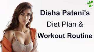 Disha Patani's Diet Plan & Workout Routine | Disha Patani Workout, Training, Diet & Fitness Routine