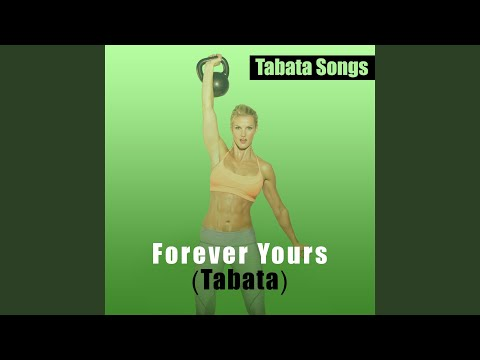 Tabata Songs - Forever Yours mp3 indir