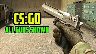 Counter Strike: Global Offensive - All Guns Shown (2017 Update)