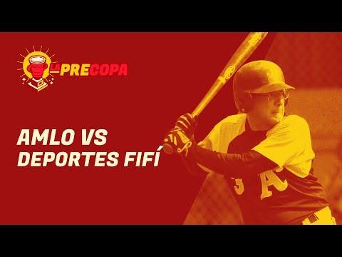 AMLO vs Los deportes fifí | La Precopa S2 Ep. 6