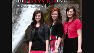 The Hawks Trio ♪♫ To Count for Jesus Resimi