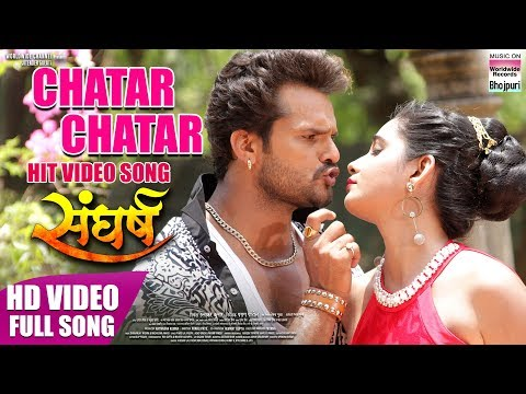 CHATAR CHATAR | KHESARI LAL YADAV, RITU SINGH,PRIYANKA SINGH | HD VIDEO | HIT SONG 2018