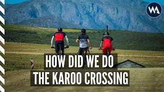 How we tackled the Karoo Crossing ( Bikes, Nutrition and Support )