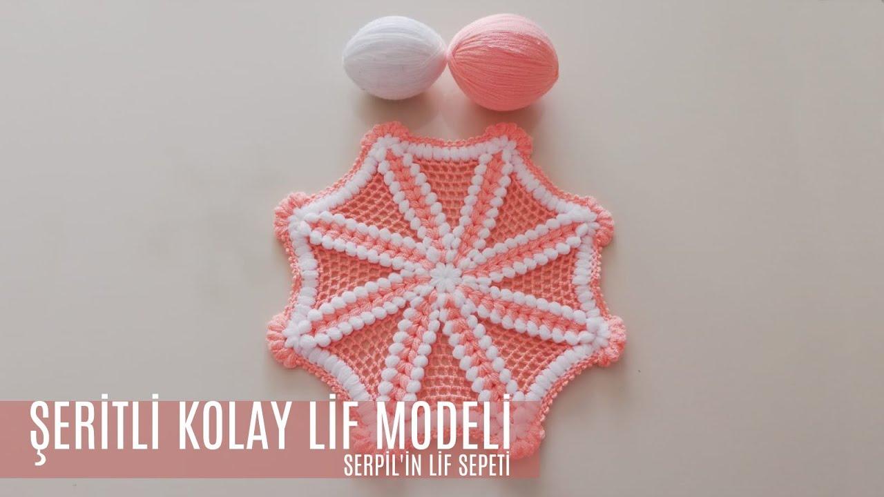 Serpilin Lİf Sepeti - Yeni Tasarım Kolay Lif Modeli(Tasarım: Orgu.meraki)
