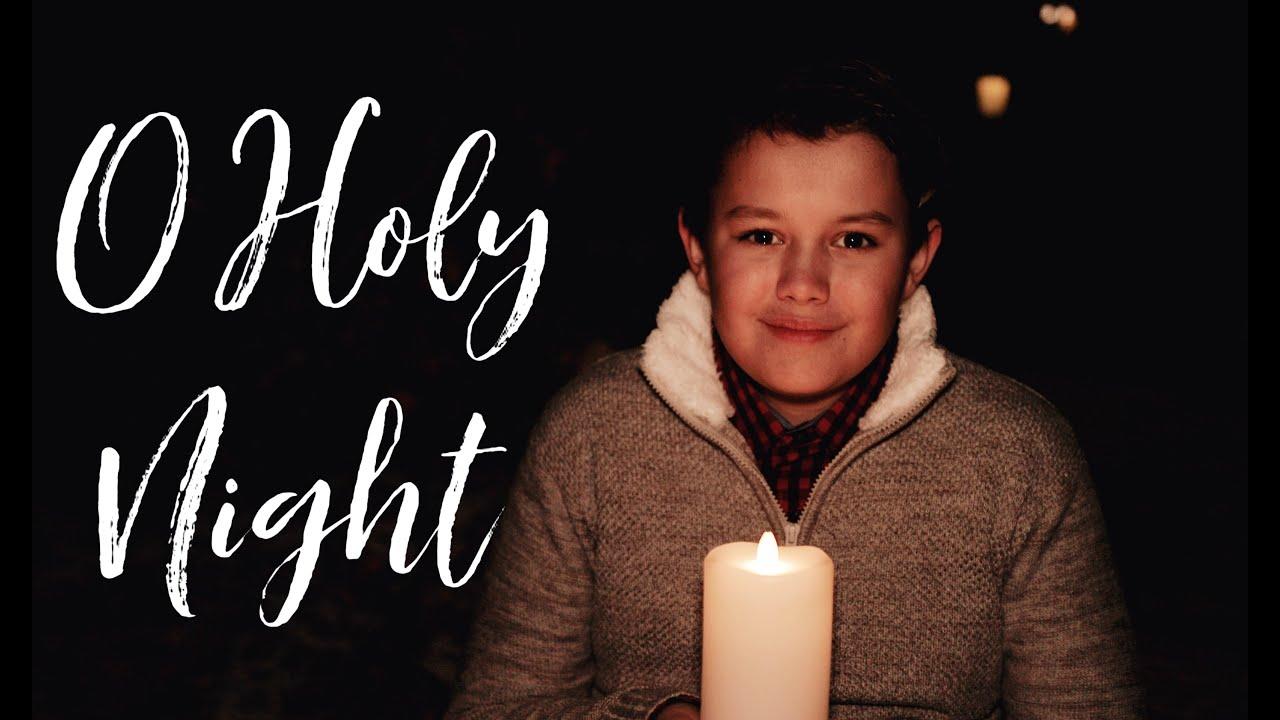 O Holy Night - Blake Walker (age 13)