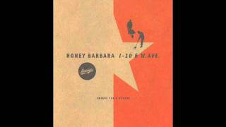 Honey Barbara - Beddie