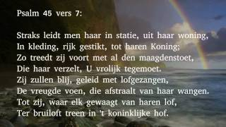 Download Psalm 45 vers 1 en 7 - Mijn hart, vervuld met heilbespiegelingen MP3 song and Music Video