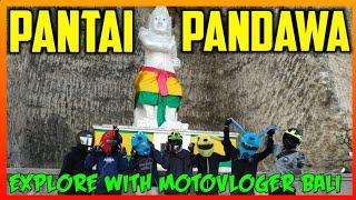 PANTAI PANDAWA BALI! Sudah di buka - Trip bareng Motovlog bali