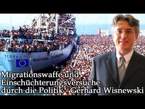 Migrationswaffe und Einschüchterungsversuche durch die Politik - Gerhard Wisnewski