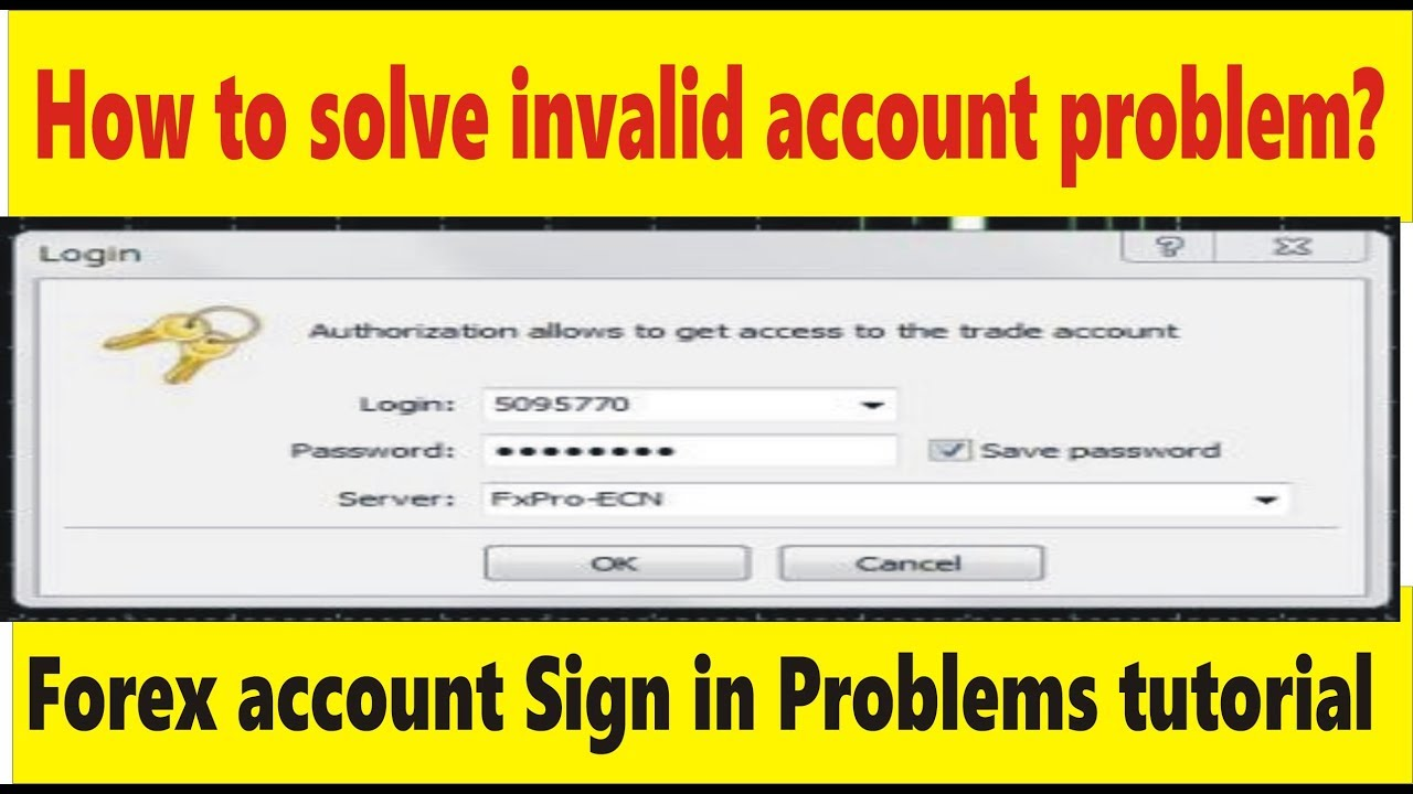How To Solve Invalid Account Problem Tani Forex Sign In Tutorial