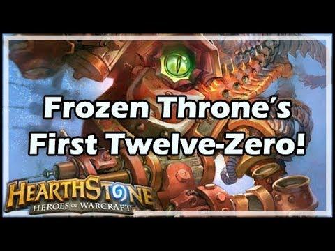 [Hearthstone] Frozen Throne's First Twelve-Zero!