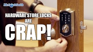 Hardware Store Locks are CRAP Mr Locksmith Video