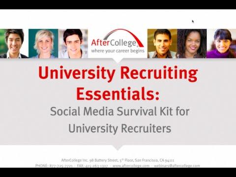 University Recruiting Essentials: Social Media Survivor Kit for University Recruiters