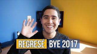 ¡Volví! Recapitulando el 2017