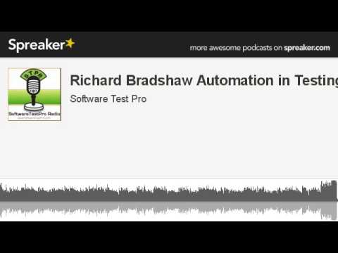 Richard Bradshaw Automation in Testing (made with Spreaker)