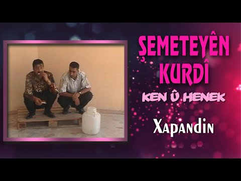 Şemeteyen Kurdi - Xapandin