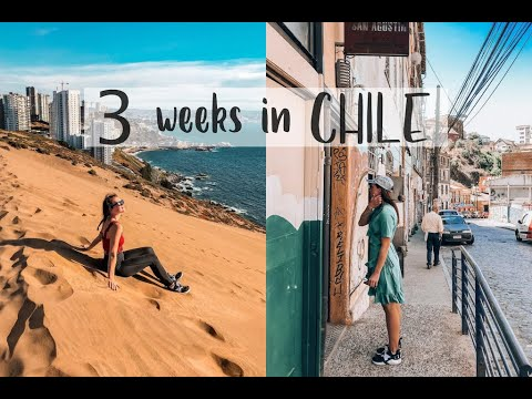 3 weeks in Chile! // travel video