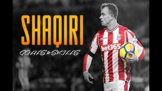 Xherdan Shaqiri - One Time | Goals & Skills | Compilation | HD