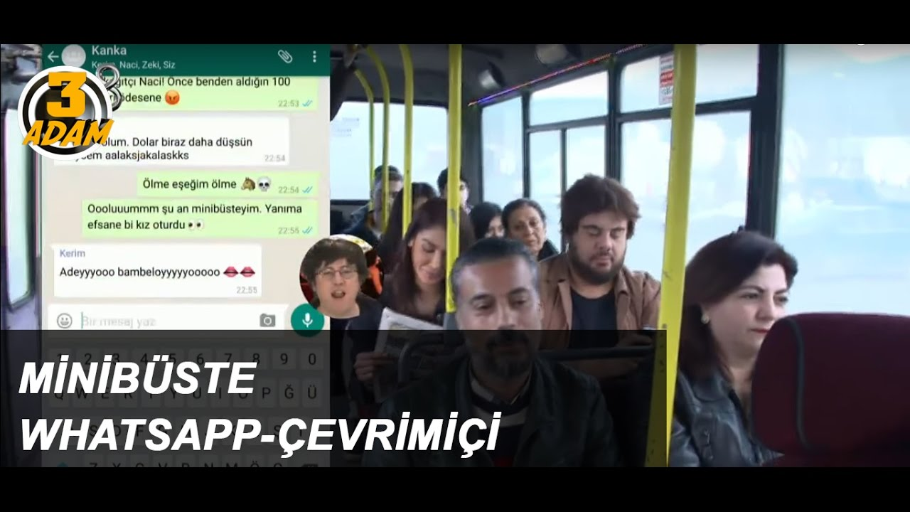 Minibüste Whatsapp - Çevrimiçi l 3 Adam