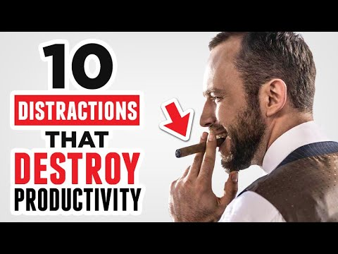 10 Daily Distractions That STEAL Your Productivity (And How To Fix Them!)