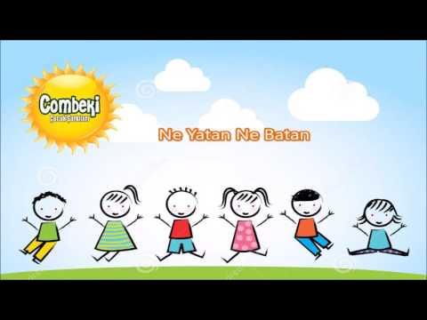 Ne Yatan Ne Batan - Çocuk Şarkısı - Dinle + Şarkı Sözü +  İndir