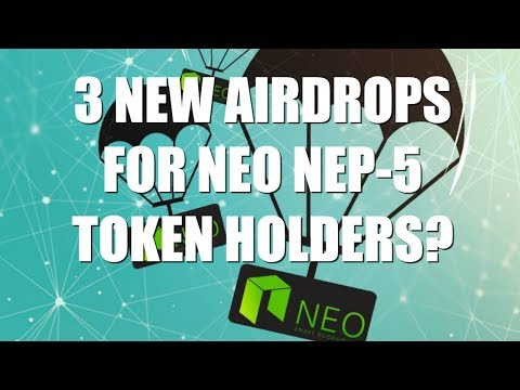 3 NEW AIRDROPS FOR NEO NEP-5 TOKEN HOLDERS?