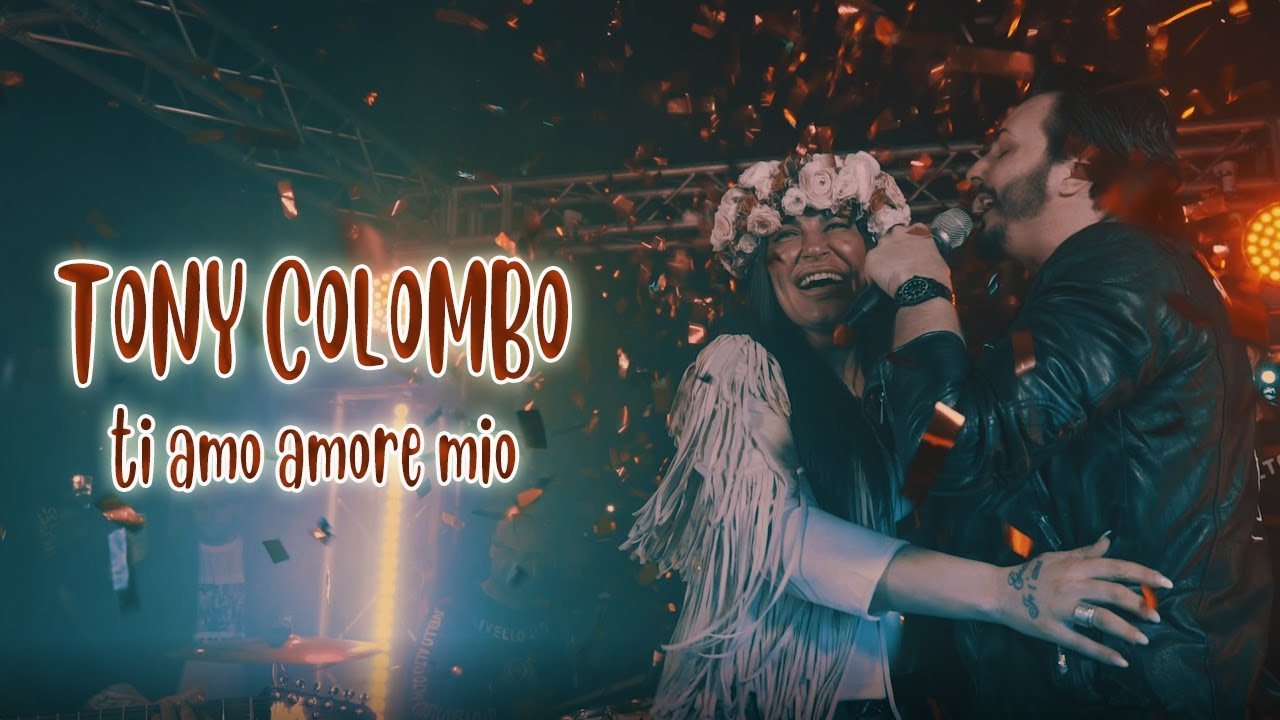 Tony Colombo - Ti Amo Amore Mio (Video Ufficiale 2019)