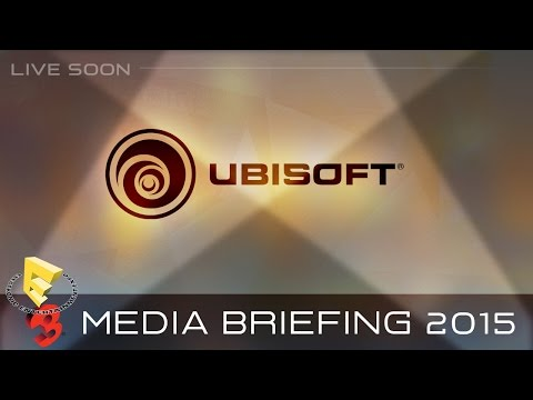 E3 2015 - Ubisoft Live Conference - June 15th - 2:30 p.m PDT