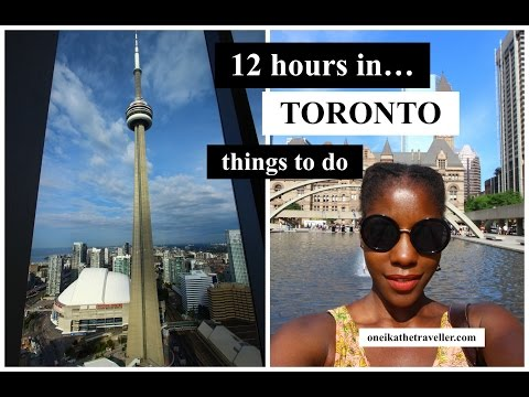 12 HOURS IN TORONTO: Things to Do Downtown | Toronto Travel