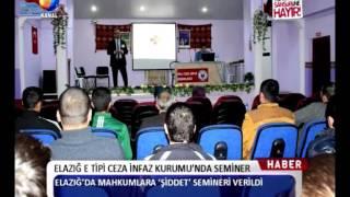 Kanal Fırat Haber - Elazığ E Tipi Ceza İnfaz Kurumu'nda Seminer