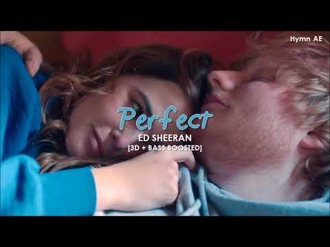 [3D+BASS BOOSTED] ED SHEERAN - PERFECT | hymn.AE