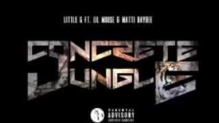 Little G - Concrete Jungle (Feat.Lil Mouse & Matti Baybee)