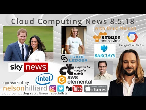 W/C 8.5.18 News Nelson Hilliard Cloud Computing