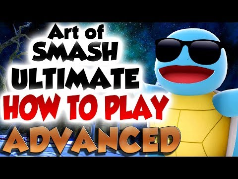 The Art of Smash Ultimate: Advanced - Part 2