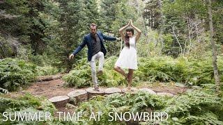 Summer at Snowbird