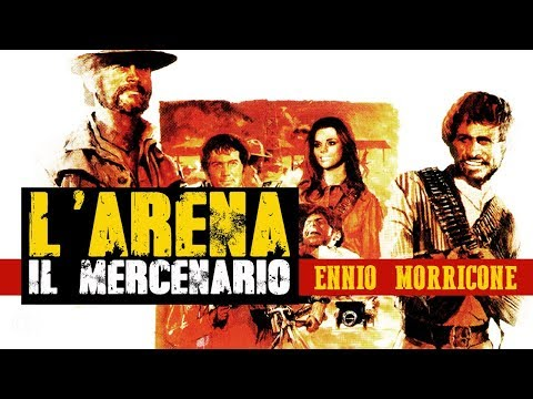 Ennio Morricone: L' arena (Il Mercenario / The Mercenary / A Professional Gun) [HIGH QUALITY AUDIO]