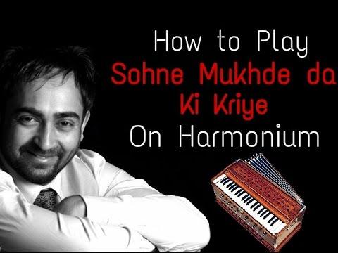 Sohne Mukhde Da Ki Kriye Punjabi Song On Harmonium