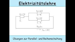 Reihenschaltung und Parallelschaltung: Übungen (Kirchhoffsche Regeln)
