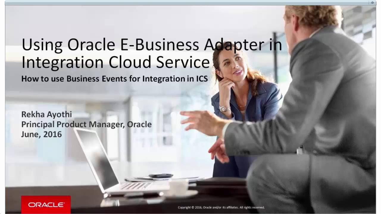 Using Oracle E-Business Suite Adapter in Integration Cloud Service 16 2 5:  Business Events