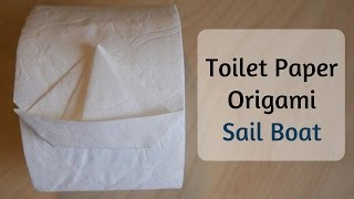 How to Make Toilet Paper Origami - Sail Boat