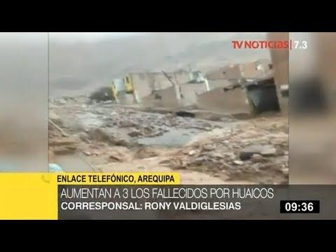 Arequipa: aumentan a 3 los fallecidos en la provincia de Castilla tras huaico de casi dos metros
