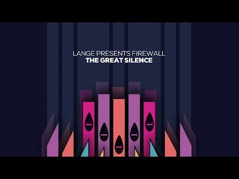 Lange presents Firewall - The Great Silence