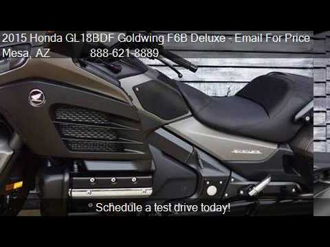 2015 honda gl18bdf goldwing f6b deluxe for sale in mesa az youtube. Black Bedroom Furniture Sets. Home Design Ideas