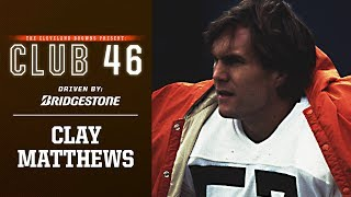Clay Matthews Jr. on Browns Ring of Honor & HOF Hopes | Club 46