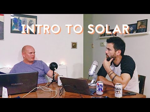 EPISODE 57 | Getting Into Solar | Modern Maker Podcast
