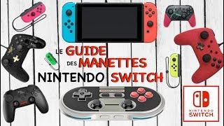 NINTENDO SWITCH | LE GUIDE DES MANETTES !
